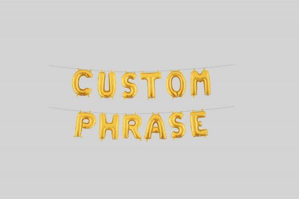 Gold Foil Custom Phrase Letters Balloon